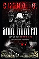 SOUL HUNTER: Money and Power: The Root of All Evil