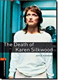 The Death of Karen Silkwood (Oxford Bookworms Series)