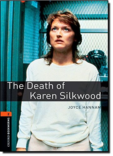 The Death of Karen Silkwood (Oxford Bookworms Series)の詳細を見る