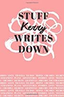 Stuff Kerry Writes Down: Personalized Journal / Notebook (6 x 9 inch) with 110 wide ruled pages inside [Soft Coral]