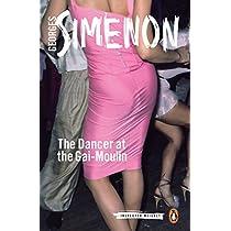 The Dancer at the Gai-Moulin (Inspector Maigret)