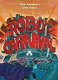 ロボットカーニバル - ROBOT CARNIVAL