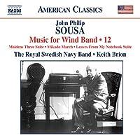 スーザ:吹奏楽作品集 第12集(SOUSA, J.P.: Music for Wind Band, Vol. 12)