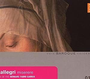 グレゴリオ・アッレーグリ(1582-1652);「ミゼレーレ」 (Allegri: Miserere)