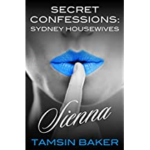 Secret Confessions: Housewives Of Sydney - Sienna
