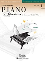 Accelerated Piano Adventures for the Older Beginner: Technique & Artistry Book