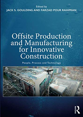 Download Offsite Production and Manufacturing for Innovative Construction 113855071X