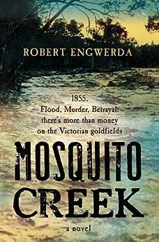 Mosquito Creek by [Engwerda, Robert]