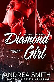Diamond Girl (G-Man series Book 1) by [Smith, Andrea]