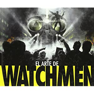 El arte de watchmen/ The Art of Watchmen