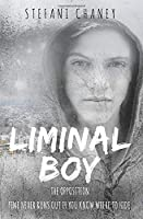 Liminal Boy (The Opposition)
