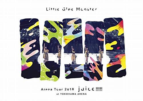 Little Glee Monster Arena Tour 2018 - juice !!!!! - at YOKOHAMA ARENA [Blu-ray]