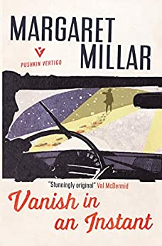 Vanish in an Instant by [Millar, Margaret]