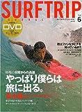 SURFTRIP JOURNAL 2009年 06月号 [雑誌] 画像