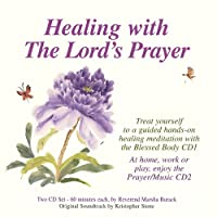 Healing With the Lords Prayer