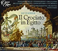 Meyerbeer - Il Crociato in Egitto / Y. Kenny ・ D. Jones ・ Montague ・ B. Ford ・ Benelli ・ Kitchen ・ Royal PO ・ D. Parry (1995-04-07)