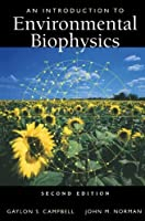 An Introduction to Environmental Biophysics (Modern Acoustics and Signal) by Gaylon S. Campbell John M. Norman(2000-09-14)