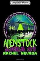 Composition Notebook: AlienStock Rachel Nevada Area51 Music UFO Festival Souvenir  Journal/Notebook Blank Lined Ruled 6x9 100 Pages