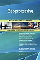 Geoprocessing A Complete Guide - 2020 Edition