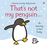 That's Not My Penguin (That's Not My...)