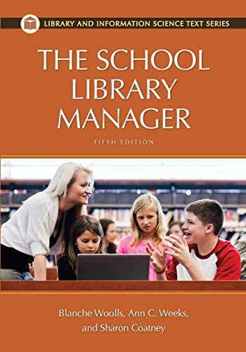 Download The School Library Manager (Library and Information Science Text) 1610691334
