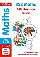 Collins KS2 SATs Revision and Practice - New 2014 Curriculum Edition ? KS2 Maths: Revision Guide by Collins UK(2015-09-01)