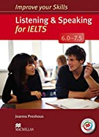 Improve your Skills: Listening & Speaking for IELTS 6.0-7.5 Student's Book without key & MPO Pack by Joanna Preshous(2014-03-17)