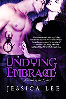 Undying Embrace (Entangled Edge) (The Enclave Series) by [Lee, Jessica]