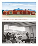 Georgia O'Keeffe and Her Houses: Ghost Ranch and Abiquiu by Barbara Buhler Lynes Agapita Lopez(2012-09-01) 画像