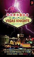 Vegas Knights (Angry Robot)