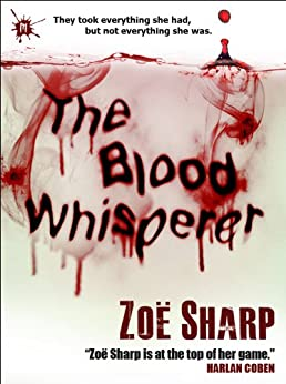The Blood Whisperer: a crime and suspense thriller by [Sharp, Zoe]