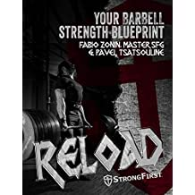 Reload: Your Barbell Strength Blueprint