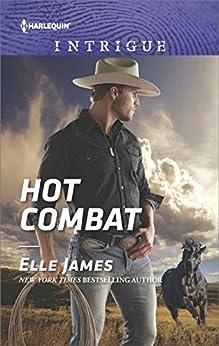 Hot Combat (Ballistic Cowboys Book 1690) by [James, Elle]