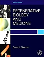 Regenerative Biology and Medicine, Second Edition