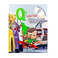 Q's Wild Ride Read-Along Storybook & CD [並行輸入品]