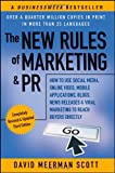The New Rules of Marketing & PR: How to Use Social Media, Online Video, Mobile Applications, Blogs, News Releases, and Viral Marketing to Reach Buyers Directly (New Rules of Marketing & PR: How to Use Social Media, Blogs,)