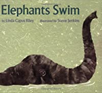 Elephants Swim (Sandpiper Books)