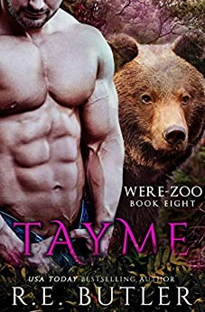 Tayme (Were Zoo Book 8) by [Butler, R. E.]