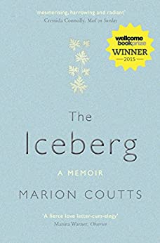 The Iceberg: A Memoir by [Coutts, Marion]