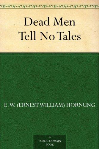 Dead Men Tell No Tales (English Edition)
