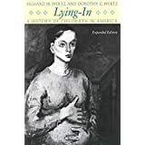 Lying-In: A History of Childbirth in America
