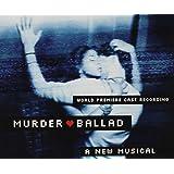 Murder Ballad / O.B.C.R.