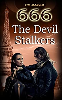 666 The Devil Stalkers by [Marvim, Tim]