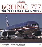 Boeing 777: The Technical Marvel (Jetliner history)