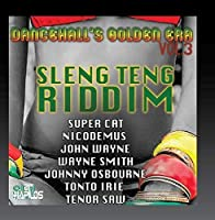 Dancehall's Golden Era 3: Sleng Teng Riddim
