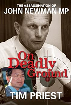 On Deadly Ground-The Assassination Of John Newman MP by [Priest, Tim]