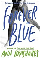 Forever in Blue: The Fourth Summer of the Sisterhood (The Sisterhood of the Traveling Pants) by Ann Brashares(2008-04-08)
