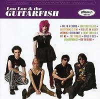 Lou Lou & Guitarfish