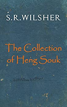 The Collection of Heng Souk by [Wilsher, S.R.]