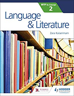 Language and Literature for the IB MYP 2 (Myp By Concept 2) by [Kaiserimam, Zara]
